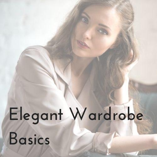 elegant wardrobe basics