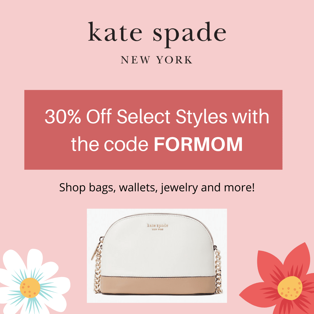 Save 30% off on select styles from Kate SPade with the discount code FORMOM