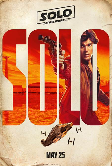 SOLO: A STAR WARS STORY Trailer & Posters Now Available