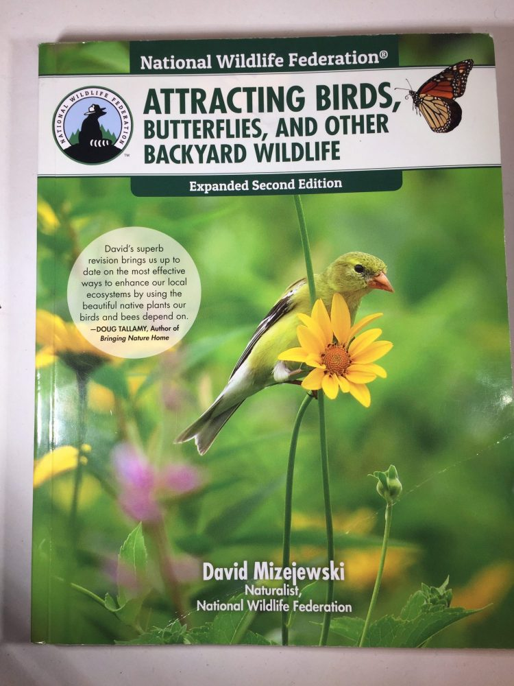 Attracting Birds, Butterflies, and Other Backyard Wildlife (book review)