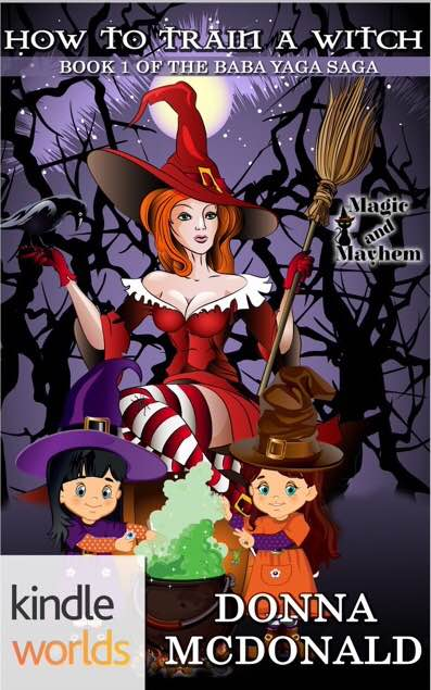 How To Train A Witch by Donna McDonald