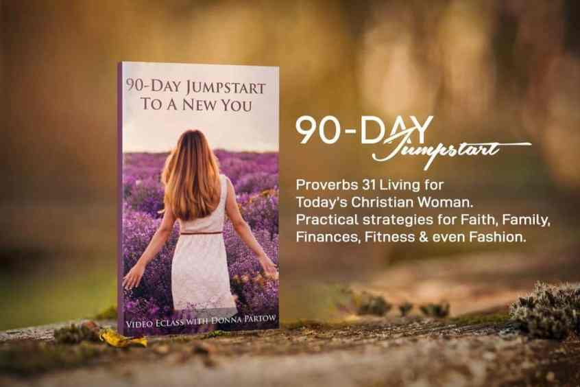 90 Day Jumpstart Class with Donna Partow