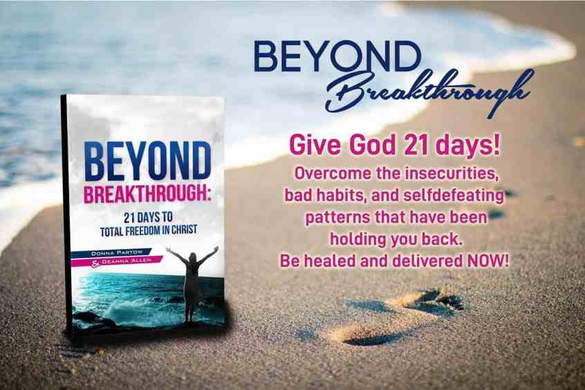 Beyond Breakthrough by Donna Partow
