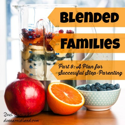 "Blended Families Part 9: A Plan for Successful Step-Parenting - We've all heard the saying, ""Fail to plan; plan to fail."" In last week's post, ""You're not my dad!,"" we talked about the challenges step-parents face when children don't recognize their authority or when step-parents refuse to get involved in parenting issues. Today we'll talk about a plan for successful step-parenting."