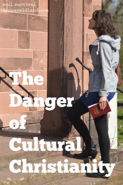 """The Danger of Cultural Christianity"" April 17"