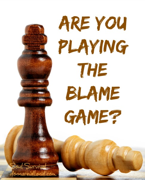 """Are You Playing the Blame Game?"" June 17"