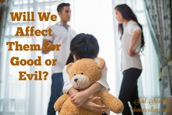 Will We Affect Them for Good or Evil? - Often when we harbor some sin, we console ourselves by claiming it only affects us. But whether we sin or whether we choose righteousness, we never do it in isolation. The effect of our sin on our children and others can be profound and long lasting. Will we affect them for good or evil?