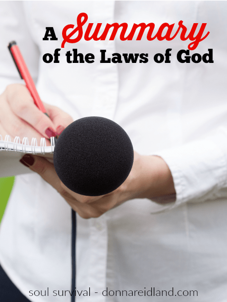 A Summary of the Laws of God - The religious leaders of Jesus' time had come up with so many rules and regulations, many of them man-made, that they needed religious lawyers to interpret them all. Then each rabbi or teacher had his opinion of which were the most important. But when one of those lawyers asked Jesus for His opinion about which laws were the greatest, He basically said, I'll do you one better, I'll sum them all up for you! #bible #scripture #lawofGod #idolatry