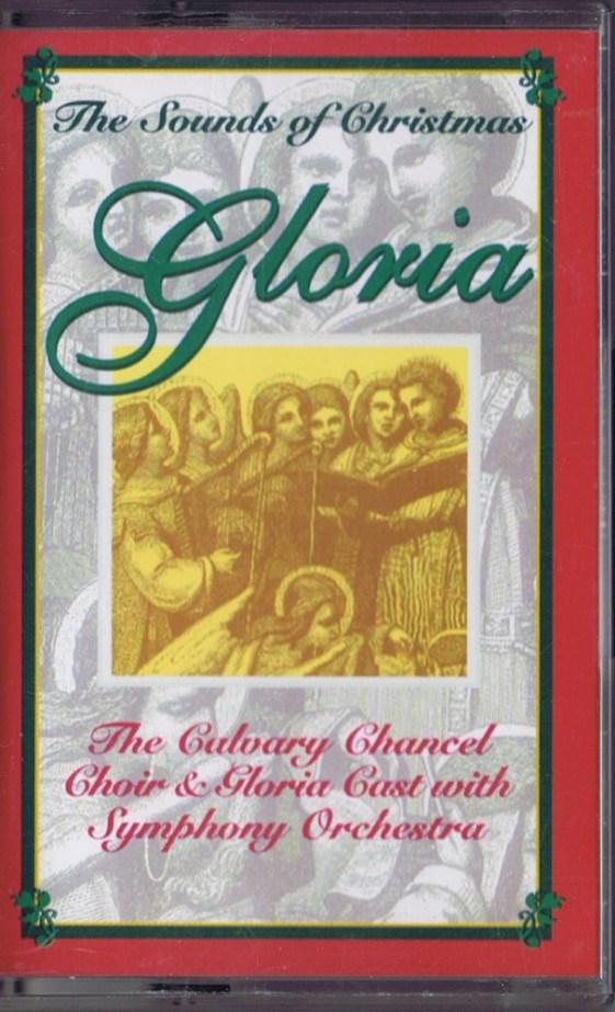 gloria the sounds of christmas calvary chancel choir mistletoe music 17404 - The Christmas Choir Cast