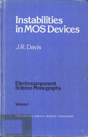 Instabilities in MOS Devices: Volume 1