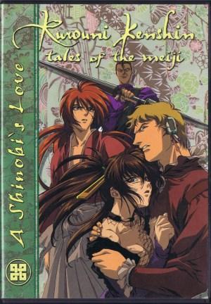 Rurouni Kenshin: Tales of the Meiji: A Shinobi's Love