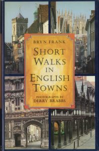 Short Walks in English Towns