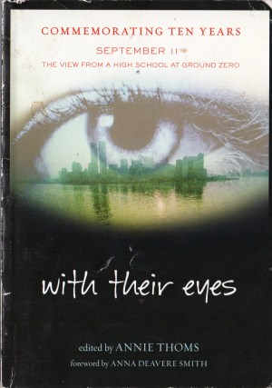 With Their Eyes: September 11th - The View From A High School at Ground Zero