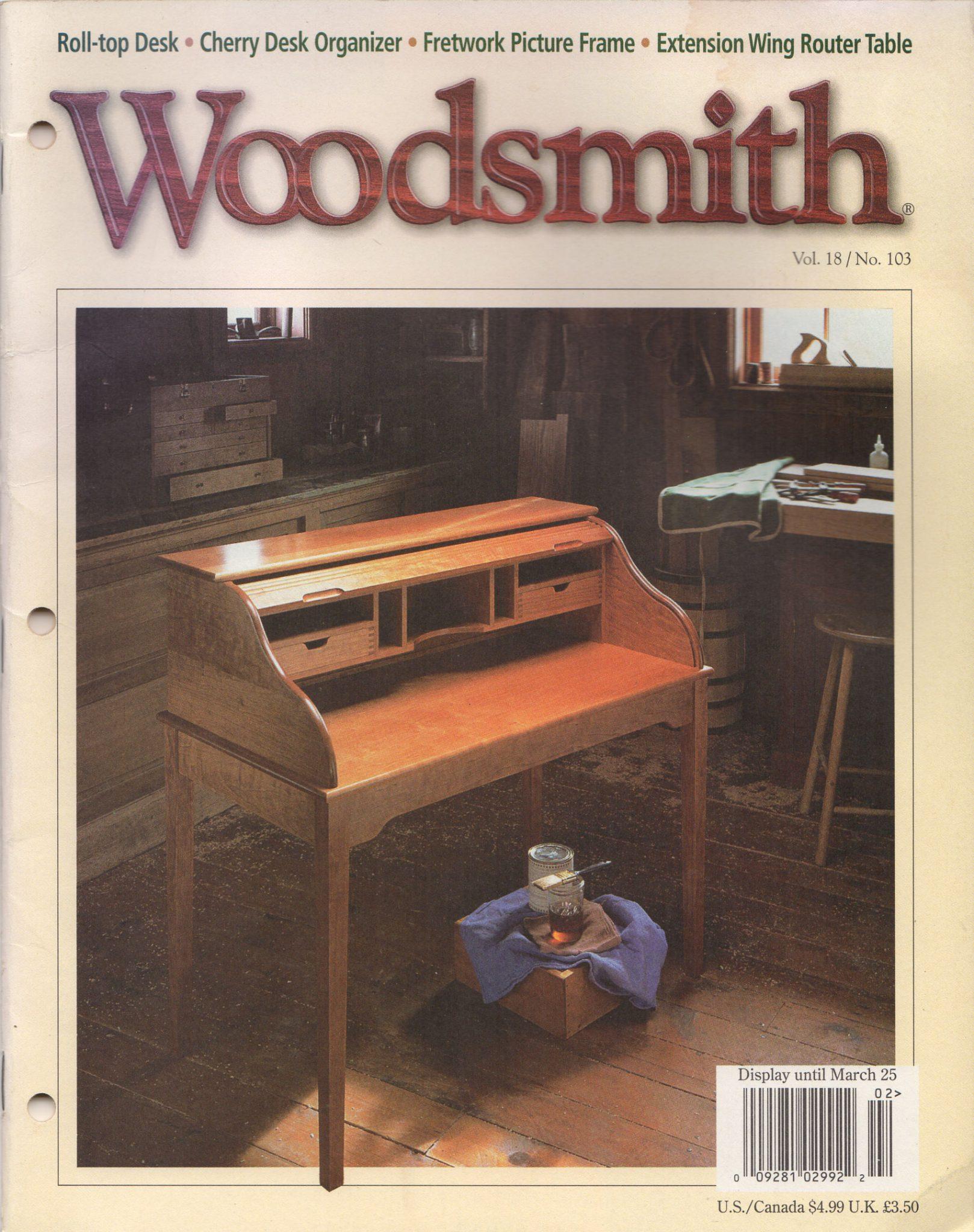 Woodsmith Vol 18 No 103 Roll Top Desck Desk Organizer Frame