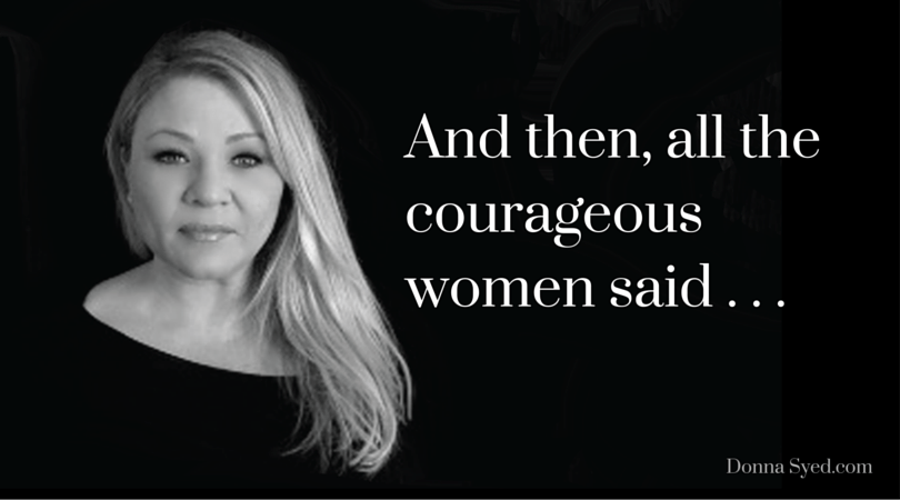 And, Then All the Courageous Women Said . . . I Have a Dream, Too