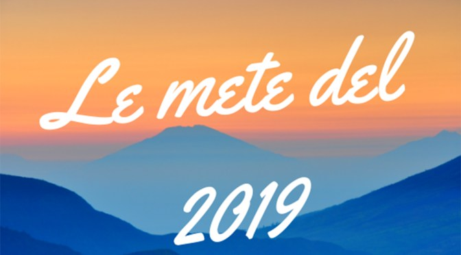 Le nuove mete 2019: viaggi futuri di Donna Vagabonda!