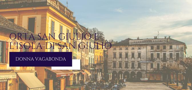 Un'escursione in giornata: Orta San Giulio