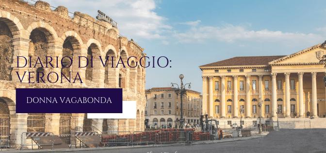 Diario di viaggio: Verona – Arrivo e prima sera