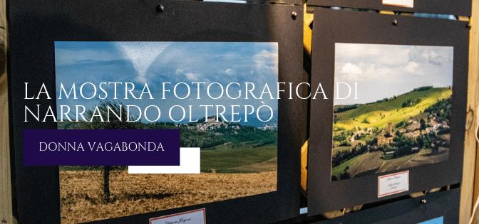 Le mostre più belle: la mostra fotografica di Narrando Oltrepò