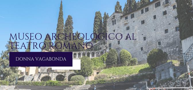 Il Museo del mese di Settembre: il Museo archeologico al Teatro Romano di Verona