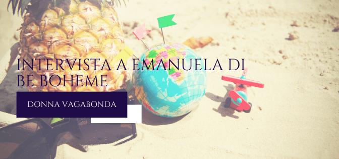 Le mie esperienze da Travel Blogger: intervista a Emanuela di Be Boheme