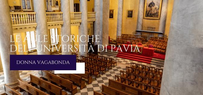 I Luoghi della storia: Le Aule Storiche dell'Università di Pavia