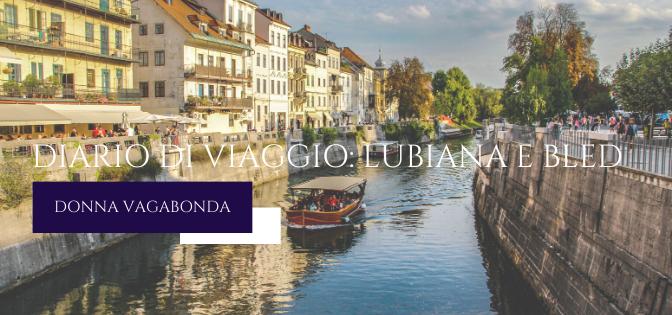 Diario di viaggio: Lubiana e Bled – Giorno 2