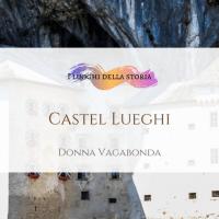 Castel Lueghi