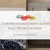 Il Museo del mese di Luglio: il Centro di documentazione sul Nazionalsocialismo di Colonia