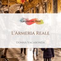 Il Museo del mese di Maggio: l'Armeria Reale di Torino