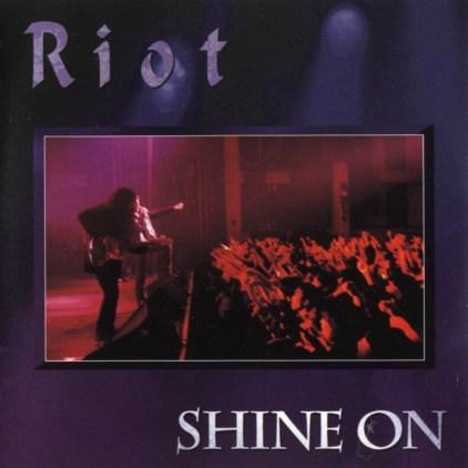 Riot Shine On