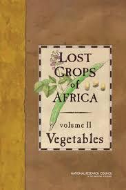 Lost Crops of Africa, Vol. II