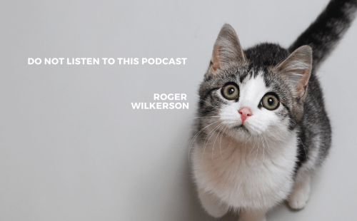 Do Not Listen to this Podcast