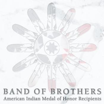 Band of Brothers: American Indian Medal of Honor Recipients