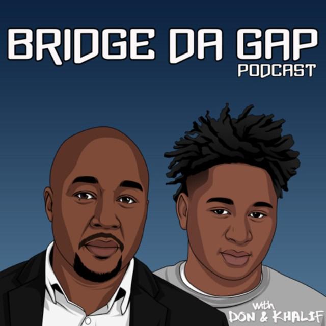 Bridge Da Gap Podcast