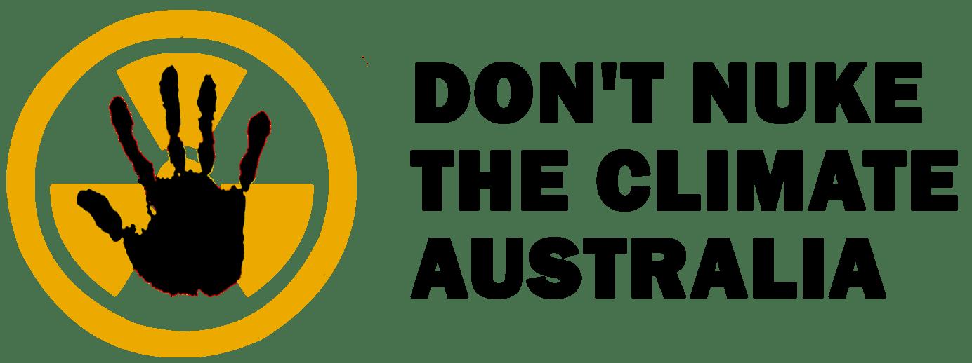 Don't Nuke The Climate – Australia