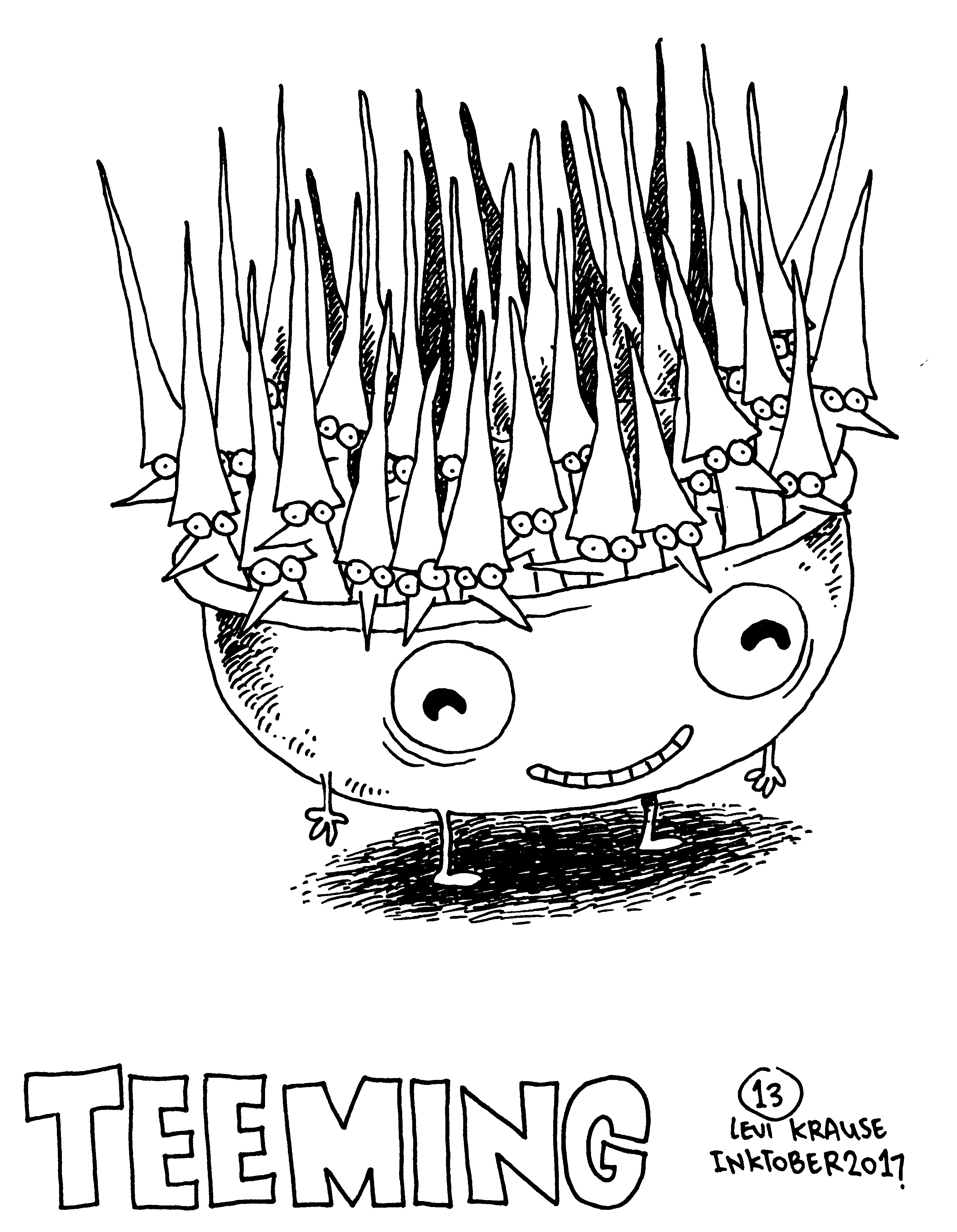 "INKTOBER – DAY 13 – ""Teeming"""