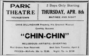 """Chin Chin"" - Park Theater - Youngstown, OH,"