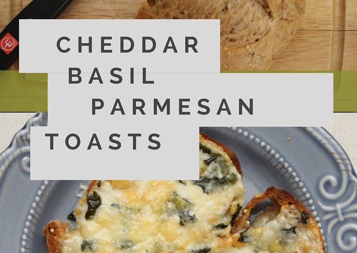 Delicious, quick and easy cheddar basil parmesan toasts!