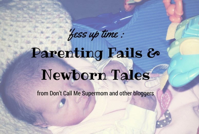 Parenting Fails and Newborn Tales