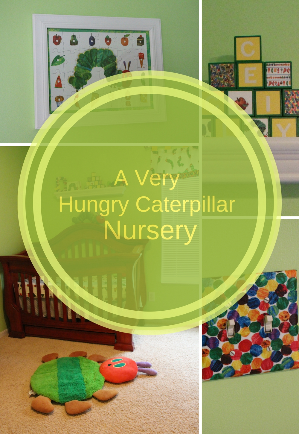A Very Hungry Caterpillar Nursery Theme!