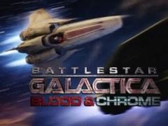 battlestar blood and chrome
