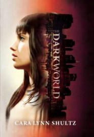 The-Dark-World-Cara-Lynn-Shultz