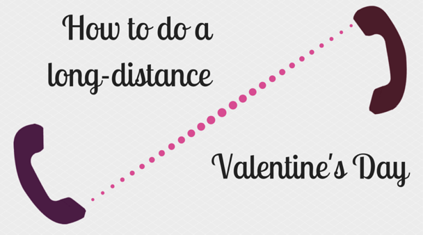 Valentines Day Ideas For Long Distance Couples