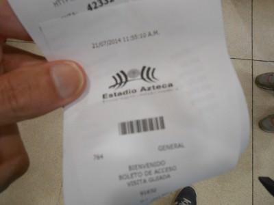 My ticket for Estadio Azteca tour.