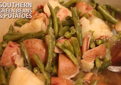 Southern Green Beans and Potatoes - Don't Sweat The Recipe