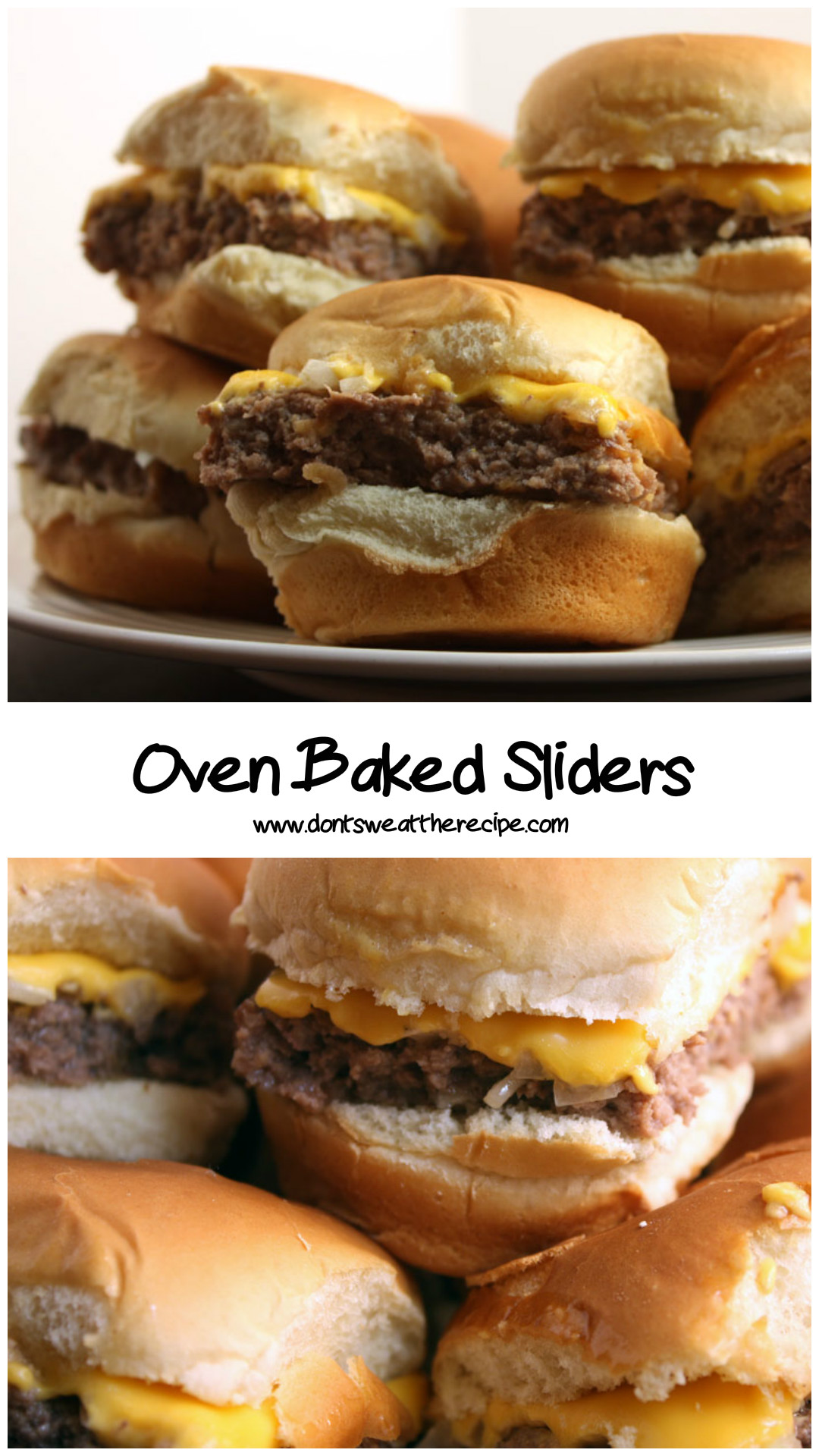 Oven Baked Sliders - Don't Sweat The Recipe