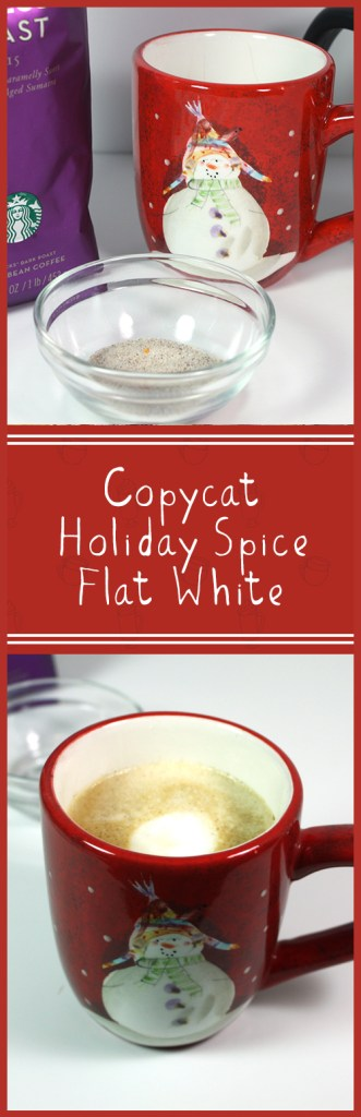 Copycat Holiday Spice Flat White - Christmas in a cup! Now you can make your own at home!