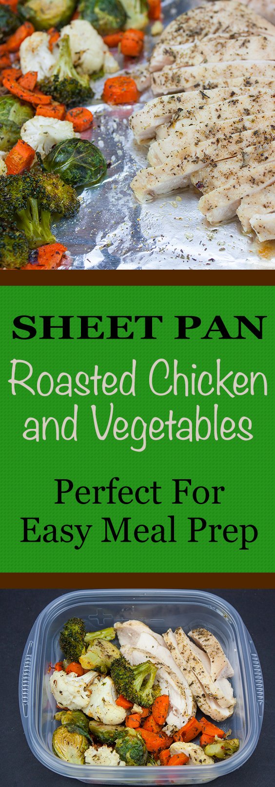 Sheet Pan Roasted Chicken and Vegetables - Easy cleanup, delicious flavor, and perfect for meal prep or dinner in a jiffy.