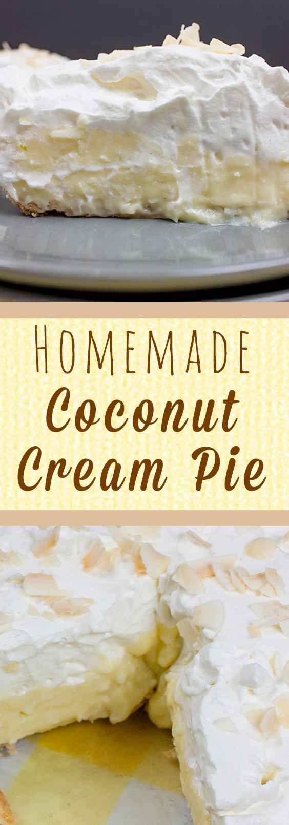 Best Homemade Coconut Cream Pie - Super flaky, crunchy crust loaded with creamy, velvetly coconut custard and topped with homemade whipped cream. Sublime!